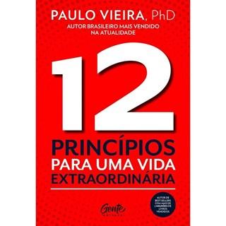 12 Princípios Para Uma Vida Extraordinária