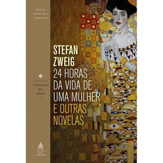 24 Horas Da Vida De Uma Mulher E Outras Novelas