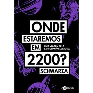 Onde Estaremos em 2200